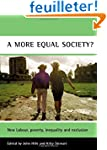 A More Equal Society?: New Labour, Po...
