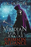 Viridian Gate Online: Crimson Alliance: A litRPG Adventure (The Viridian Gate Archives Book 2)
