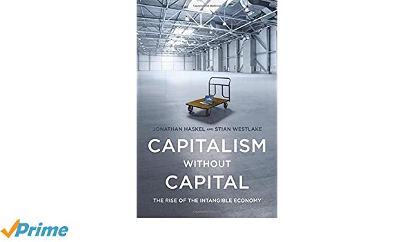 Amazon capitalism without capital the rise of the intangible