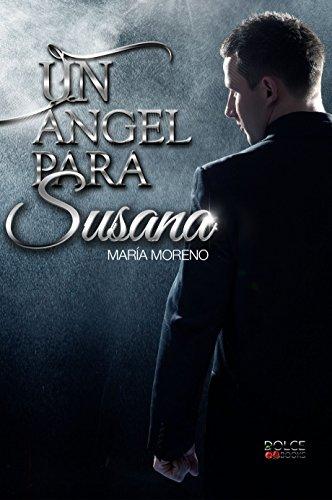 Un ángel para Susana (Spanish Edition)