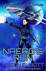 Naero's Run (A Spacer Clans Adventure Book 1) (English Edition)