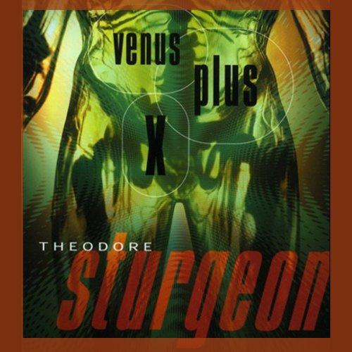 Venus Plus X  Audiolibri