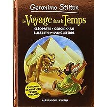 Le voyage dans le temps n 4 - Cléopatre, Gangi Khan, Elisabeth 1e d'Angleterre