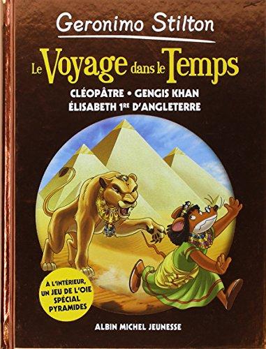 Book's Cover of Le voyage dans le temps n 4  Cléopatre Gangi Khan Elisabeth 1e dAngleterre