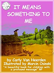 It Means Something To Me (My Feelings Book 1)