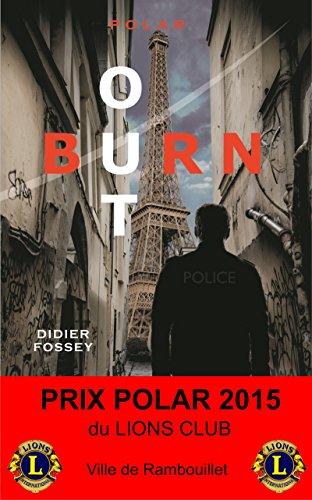 burn-out-prix-du-polar-2015-du-lions-club