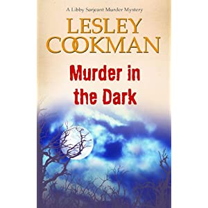 Murder in the Dark - A Libby Sarjeant Murder Mystery #12