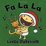 Fa La La (Leslie Patricelli board books) by Leslie Patricelli (2012-09-11)