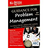 Guidance for Problem Management: According to ISO/IEC 20000 & 9001 Standards, Six Sigma and ITSM Best Practices (English Edition)