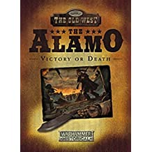 Legends of the Old West Alamo: Victory or Death