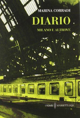 Diario. Milano e altrove
