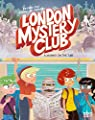 The London Mystery Club - A mummy on the tube