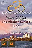 Training to Climb! The Hills of South Anchorage, Alaska Virtual Indoor Cycling Training, Spinning & Fitness Workout Videos
