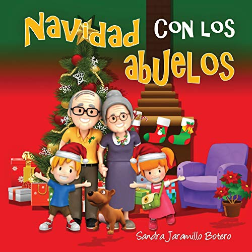 Navidad con los abuelos par Sandra Jaramillo Botero