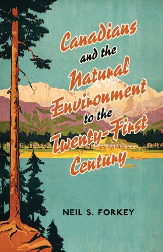 canadians-and-the-natural-environment-to-the-twenty-first-century