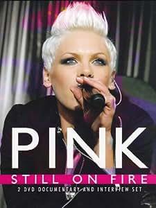 Pink - Still On Fire [2 DVDs]