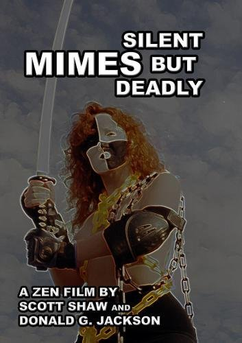 Bild von Mimes: Silent But Deadly by Scott Shaw