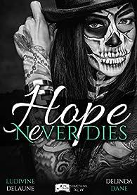 Hope never dies par Ludivine Delaune