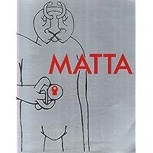 Matta : Exposition du Musée National d'Art Moderne (3 oct - 16 déc 1985)
