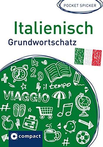 Italienisch Grundwortschatz (Pocket Spicker)