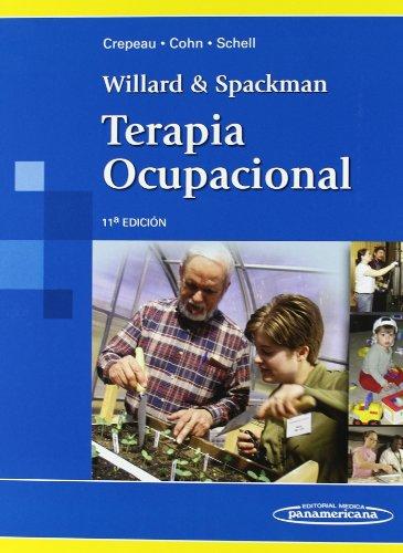 Willard & Spackman. Terapia Ocupacional. 11 edición.