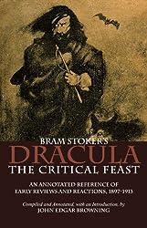 Bram Stoker's Dracula: The Critical Feast