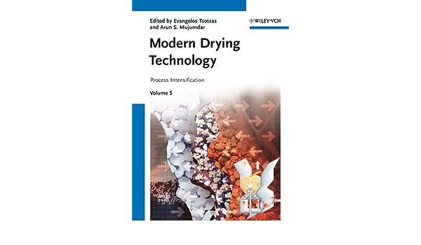 Modern Drying Technology, Process Intensification