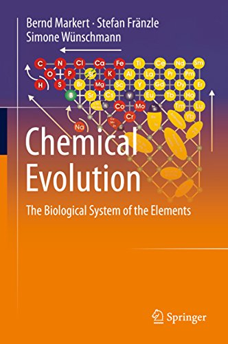 Chemical Evolution: The Biological System of the Elements