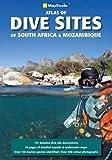 South Africa & Mozambique atlas of dive sites ms