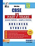 Shiv Das CBSE Past 7 Years Solved Board Papers and Sample Papers for Class 12 Business Studies (2019 Board Exam Edition)