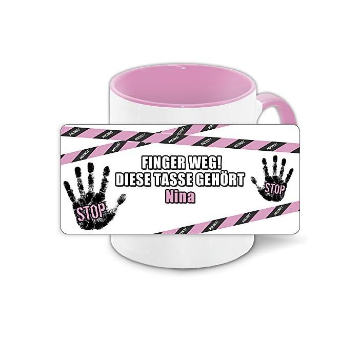 Büro-Tasse mit Namen Nina und schönem Motiv - Nr. 4 - Finger weg , diese Tasse gehört ... , Farbe: rosa 1