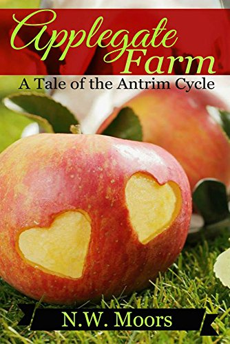 free kindle book Applegate Farm: A Tale of the Antrim Cycle