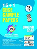 Together With CBSE Sample Papers (15+1) for Class 12 EAD English Core with Mock Paper for 2018 Exam