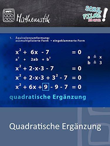 Quadratische Ergänzung - Schulfilm Mathematik