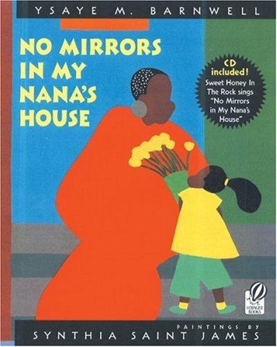 No Mirrors in My Nana's House: Musical CD and Book par Ysaye M. Barnwell