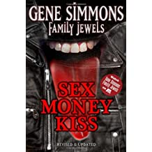 Sex Money Kiss (Gene Simmons Family Jewels)