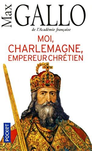 Moi, Charlemagne, empereur chrétien
