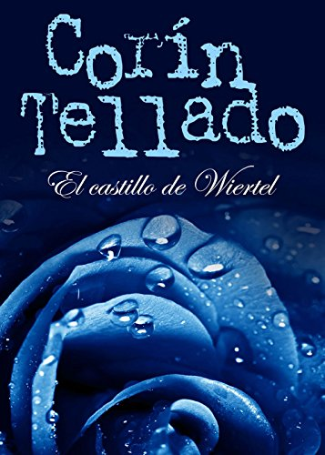 El castillo de Wiertel (Volumen independiente nº 1)