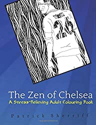 The Zen of Chelsea: A Stress-Relieving Adult Colouring Book: Volume 3 (The Zen of Football)