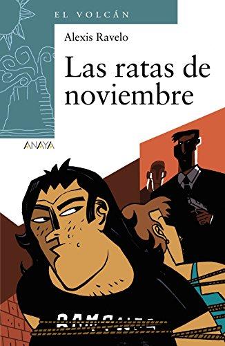 Las ratas de noviembre (Literatura Infantil (6-11 Años) - El Volcán (Canarias)) por Alexis Ravelo
