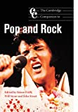 The Cambridge Companion to Pop and Rock (Cambridge Companions to Music)