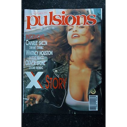 PULSIONS 36 CHARLIE SHEEN WHITNEY HOUSTON OLIVER STONE DOORS SIMPLE MINDS EROTIC