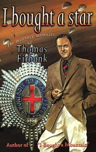 Pdf eBooks Free Download I Bought a Star – The Military Memoirs of Thomas Firbank