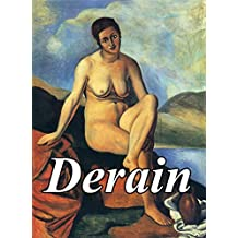 Son of a confectioner and World-famous artist: French Master Andre Derain - 100+ masterpieces! (English Edition)