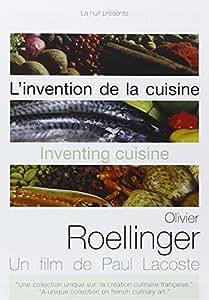 L'invention de la cuisine : olivier roellinger