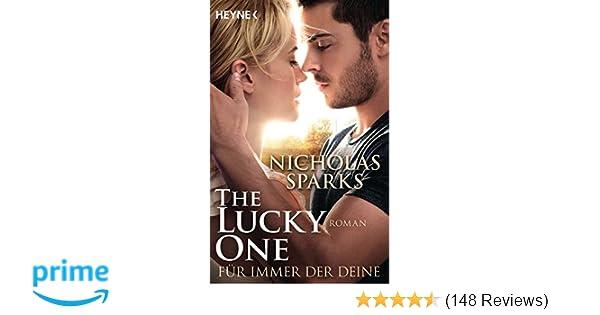 The Lucky One Für Immer Der Deinefilm Roman Amazonde Nicholas