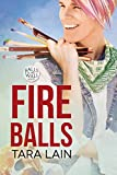Fire Balls (Balls to the Wall Book 2) (English Edition)