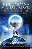 The Silver Dream (InterWorld Trilogy, Band 2)