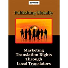 Publishing Globally: Marketing Translation Rights Through Local Translators