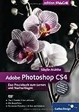 Adobe Photoshop CS4- Das Praxisbuch zum Lernen und Nachschlagen